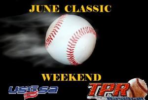 June Classic Weekend  (June 13-14, 2020)