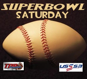 Super Bowl Saturday- One Day (January 30, 2021)