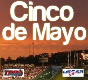 Cinco De Mayo Classic (April 30-May 1st, 2022)