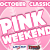 Pink Weekend (October 2-3, 2021)