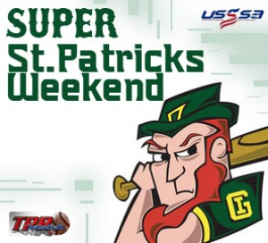 Super St Patrick's Weekend  (March 12-13, 2022)
